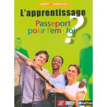 L'Apprentissage - Passeport Pour L'Emploi ? Atouts Orientation N6
