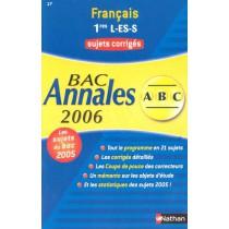 Francais - 1Ere L, Es, S - Annales - Sujets Corriges - Bac 2006