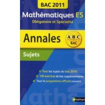 Mathématiques - ES, obligatoire et spécialité (édition 2011)