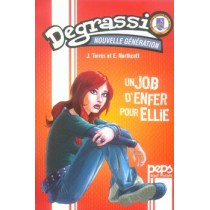 Degrassi, nouvelle generation T.1 - Un job d'enfer pour ellie