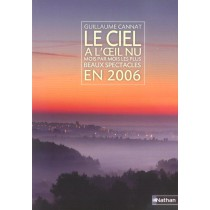 Le Ciel A L'Oeil Nu En 2006 Mois Par Mois - Les Plus Beaux Spectacles