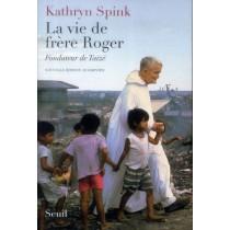 La vie de frère Roger - Fondateur de Taizé