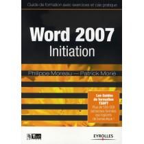 Word 2007 initiation - Guide de formation avec exercices et cas pratiques