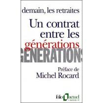 Un contrat entre les générations - Demain, les retraites