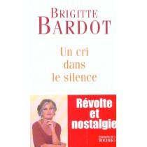 Un cri dans le silence - Révolte et nostalgie