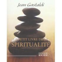 Le Petit Livre De La Spiritualite