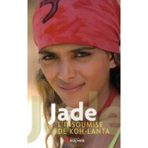 Jade - L'insoumise de Koh Lanta