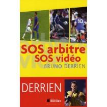 SOS arbitres, SOS vidéo - Les 400 scandales du foot