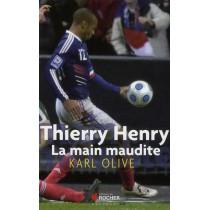 Thierry Henry - La main maudite
