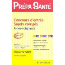 Concours D'Entree - Sujets Corriges - Aides-Soignants