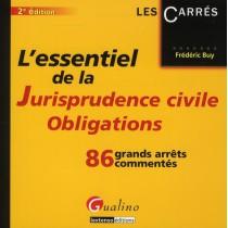L'essentiel de la jurisprudence civile - Obligations - 86 Grands arrêts commentés (2e édition)