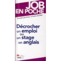 Décrocher un stage ou un emploi en anglais