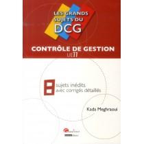 Grands Sujets Du Sujets Dcg 11 - Controle De Gestion (Les)
