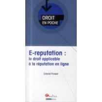 E-reputation - Le droit applicable à la réputation en ligne