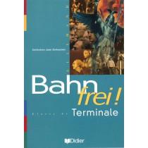 Bahn Frei Terminale Lv1 Lv2 Livre De L'Eleve