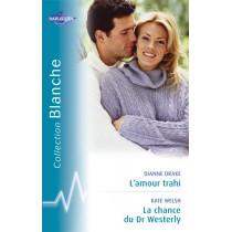 L'amour trahi - La chance du dr westerly