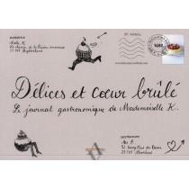 Délices et coeur brûlé - Le journal gastronomique de mademoiselle K.