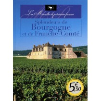 Splendeurs de Bourgogne et de Franche-Comté