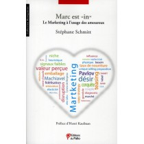 Marc est in - Le marketing expliqué aux amoureux