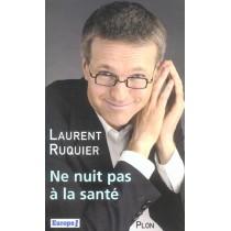 Ne Nuit Pas A La Sante !