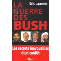 La Guerre Des Bush Les Secrets Inavouables D'Un Conflit