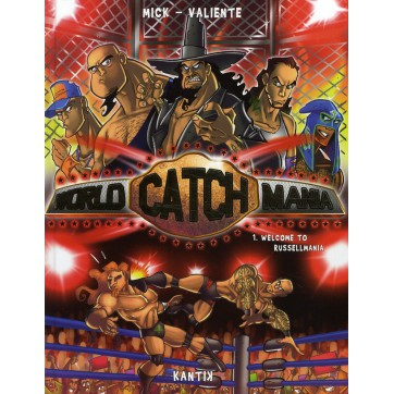 World catch mania T.1 - Welcome to Russelmania