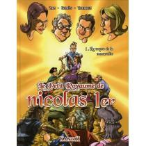 Petit royaume de Nicolas Ier T.1 - Le voyou de la monarchie