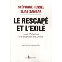 Le Rescapé et l'Exilé - Israël-Palestine - Une exigence de justice