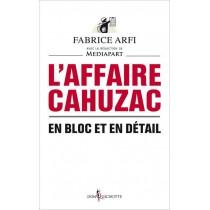 L?affaire Cahuzac - En bloc et en détail