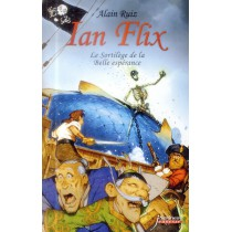 Ian Flix T.1 - Le sortilège de la belle espérance