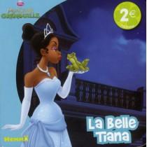 La princesse et la grenouille - La belle Tiana