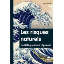 Les risques naturels en 300 question s/ Réponses