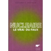 Nucléaire - Le vrai du faux
