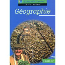 Géographie - Cycle 3/ Niveau 2 - Guide pédagogique