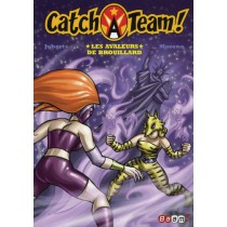 Catch A team T.3 - Les avaleurs de brouillard