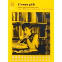 L'homme qui lit - Benjamin, Debord, Cixous, Redon, Godard...
