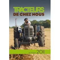 Tracteurs de chez nous - L'agenda passion 2011