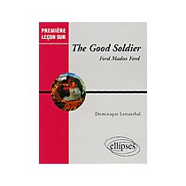 The Good Soldier Ford Madox Ford