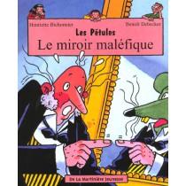 Les Petules Le Miroir Malefique