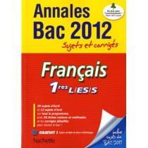 Français - 1Eres - Annales sujets et corrigés (édition 2012)