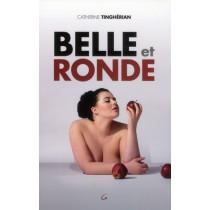Belle et ronde