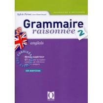 Grammaire raisonnée T.2 - Corrigés des exercices