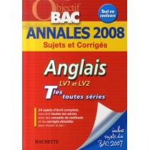 Anglais LV1 LV2 - Terminales toutes séries - Annales 2008 sujets et corrigés