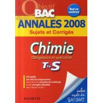Chimie - Obligatoire et spécialité - Terminale s - Annales 2008 sujets et corrigés