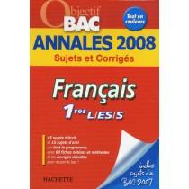 Français - 1Eres l, es, s - Annales 2008 sujets et corrigés