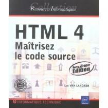 Html 4 - Maitrisez le code source (2e edition)
