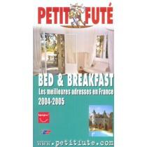 BED ET BREAKFAST - LES MEILLEURES ADRESSES EN FRANCE