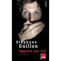 Stéphane Guillon aggrave son cas