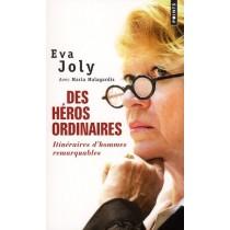 Des héros ordinaires - Itinéraires d'hommes remarquables