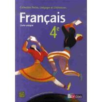 Français - 4Eme - Livre unique - Manuel (édition 2007)
